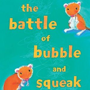 The-Battle-of-Bubble-and-Squeak-0